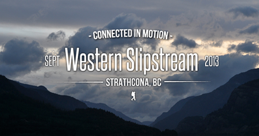 Western Slipstream 2013: Event Recap