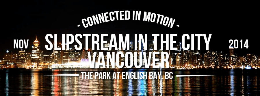 Slipstream in the City Vancouver 2014- Event Header