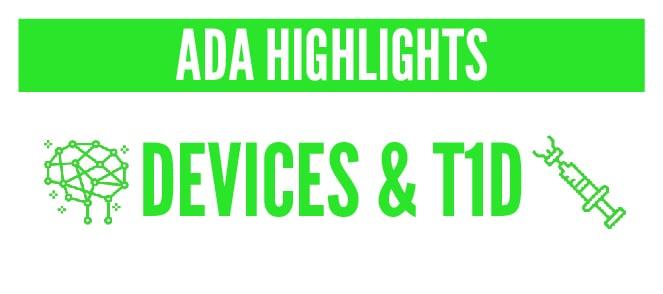 ADA 2018 Recap – Part 2: Diabetes Devices